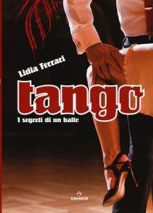 Tango. I segreti di un ballo.