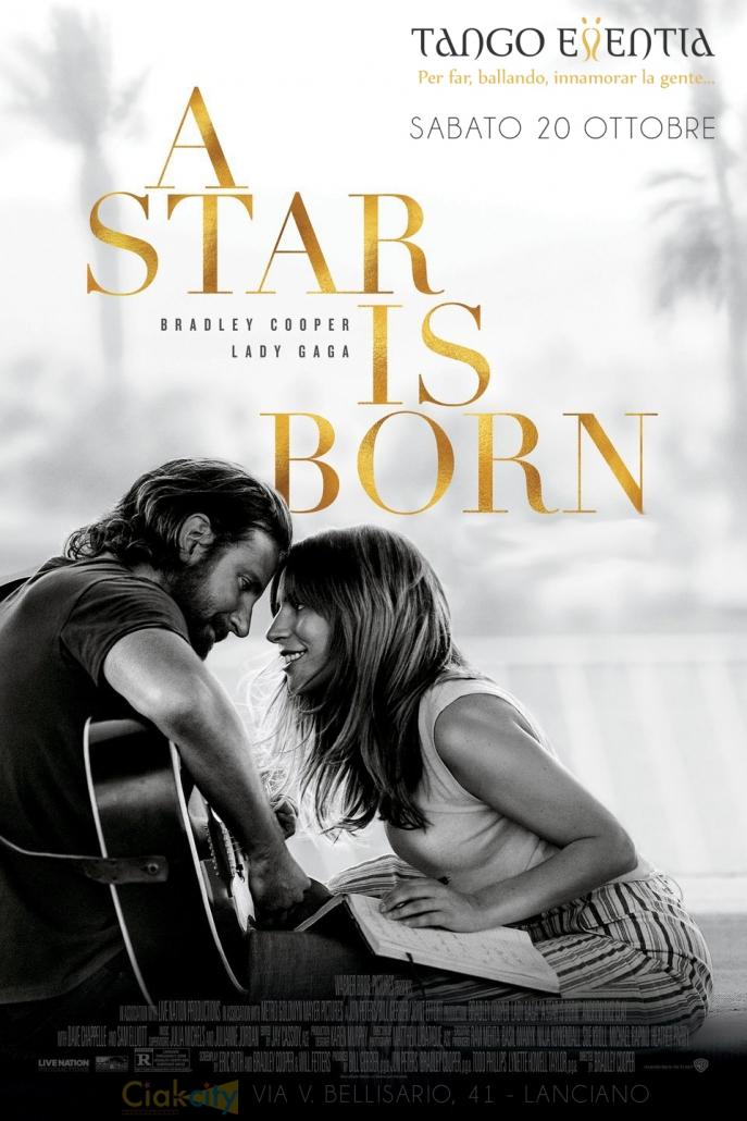 Locandina del film A star is born in visione a Lanciano